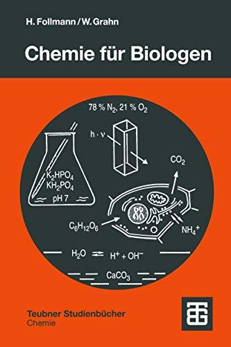 Chemie für Biologen: Praktikum und Theorie (Teubner Studienbücher Chemie) (German Edition)