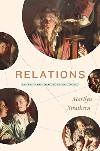 Compare Textbook Prices for Relations: An Anthropological Account  ISBN 9781478008354 by Strathern, Marilyn