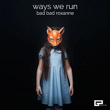 Ways We Run