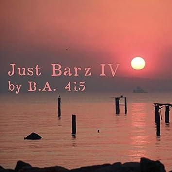 Just Barz IV