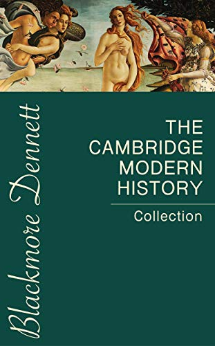 The Cambridge Modern History Collection (English Edition)