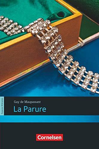 Espaces littéraires - Lektüren in französischer Sprache: B1+ - La Parure: Lektüre