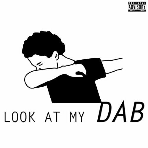 Look At My Dab (Radio Edit)