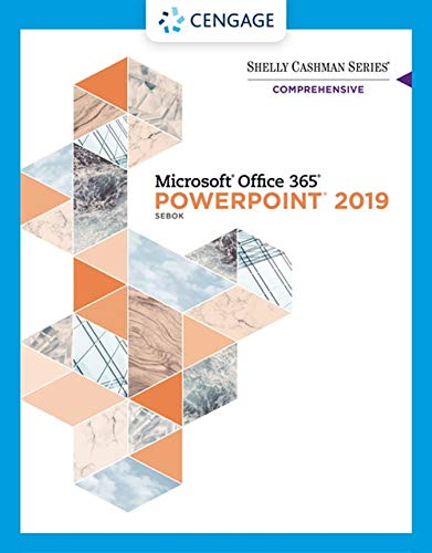 Shelly Cashman Series Microsoft Office 365 & Powerpoint 2019 Comprehensive (Mindtap Course List)
