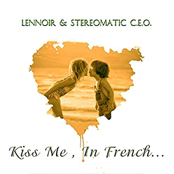 Kiss Me, In French...