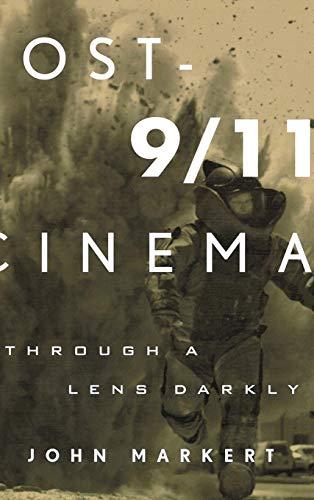 Post-9/11 Cinema: Through a Lens Darkly