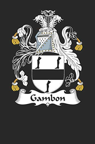 Gambon: Gambon Coat of Arms and Family Crest Notebook Journal