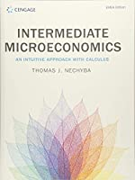 Intermediate Microeconomics: An Intuitive Approach with Calculus