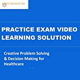 CERTSMASTEr Creative Problem Solving & Decision Making for Healthcare Environmental & Hospitality Services Practice Exam Video Learning Solutions