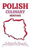 Polish Culinary Heritage: Regional Polish Lithuanian Tartar Tastes of Polish Cuisine The Best Recipes