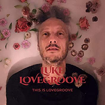This is Lovegroove