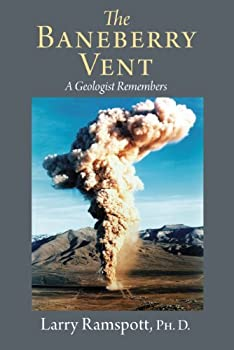 Paperback The Baneberry Vent: A Geologist Remembers Book
