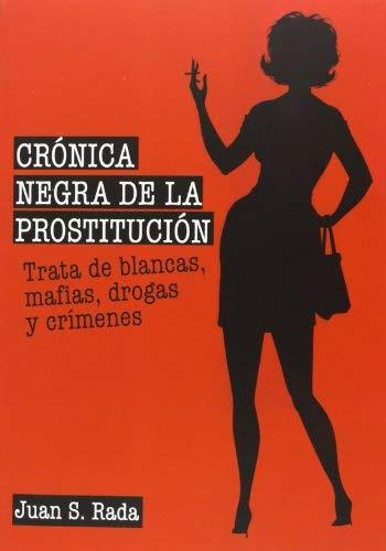 crnica negra de la prostitucin by Juan Sánchez Rada (1905-07-06)