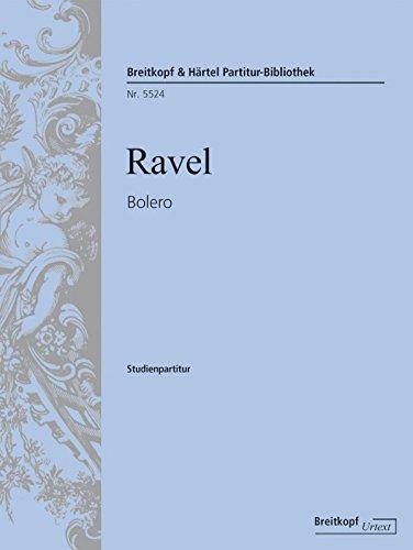 Bolero - Breitkopf Urtext - Studienpartitur (PB 5524 )