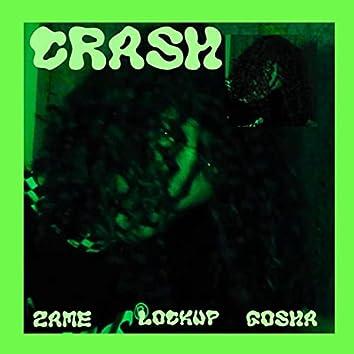 CRASH (feat. Lockup & ZAME)