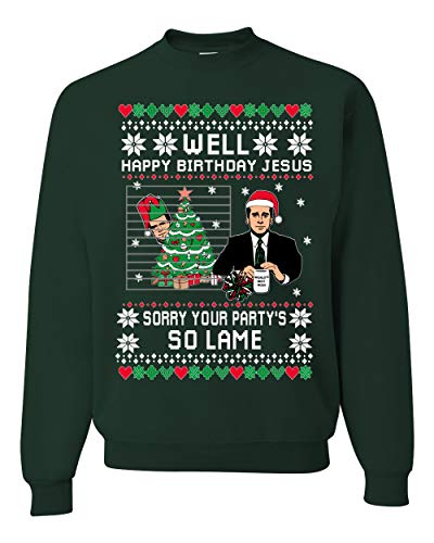 Well Happy Birthday Jesus Funny Quote Office | Unisex Ugly Christmas Sweater Crewneck Sweatshirt, Forest Green, X-Large