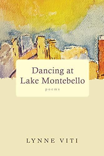 Dancing at Lake Montebello: poems (English Edition)