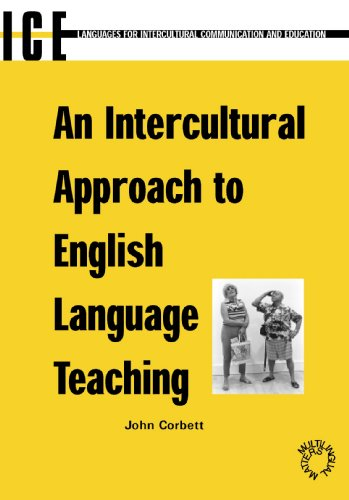 An Intercultural Approach to English Language Teaching (7) (Languages for Intercultural Communication and Education (7))