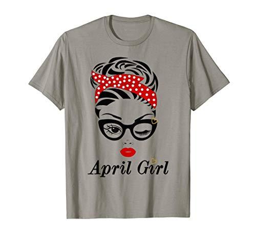 Women April Girl Birthday Born In April Girl Face Wink Eye T-Shirt