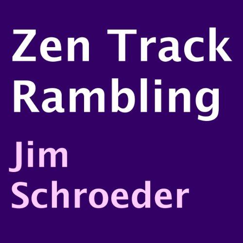 Zen Track Rambling audiobook cover art