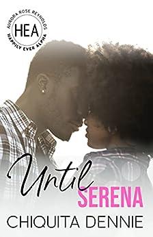Until Serena by [Chiquita Dennie, Boom Factory Publishing]