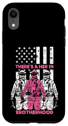 iPhone XR Theres A Her In Brotherhood Firefighter Fireman Women Gift Case