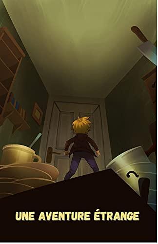 Couverture du livre Une Aventure Étrange : L'histoire De L'aventurier Minuscule - Roman enfant - histoire pour enfant - livre pour enfant - roman d'aventure