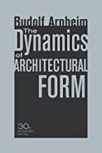 Best the dynamics of architectural form Reviews