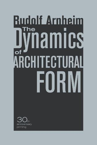 The Dynamics of Architectural Form, 30th Anniversary Edition
