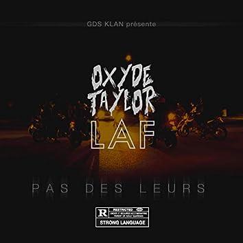 Pas Des Leurs (feat. Oxyde Taylor)