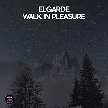 Walk in Pleasure