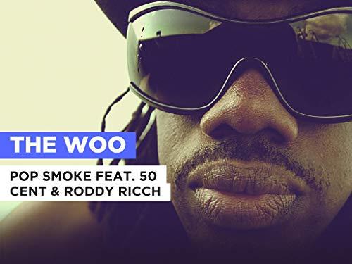 The Woo im Stil von Pop Smoke feat. 50 Cent & Roddy Ricch