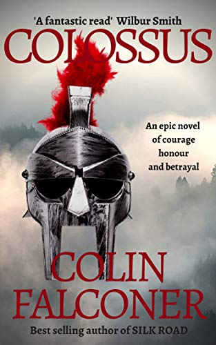 COLOSSUS (CLASSIC HISTORY Book 9) (English Edition) eBook: FALCONER, COLIN: Amazon.es: Tienda Kindle