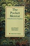 The Pocket Mentor a Handbook for Teachers