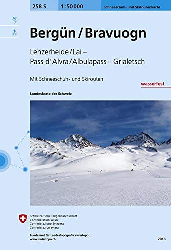 258S Bergün / Bravuogn Schneeschuh- und Skitourenkarte: Lenzerheide - Albulapass - Grialetsch: Lenzerheide - Albulapass - Grialetsch. Mit Ski- und Snowboardrouten (Skitourenkarten 1:50 000)