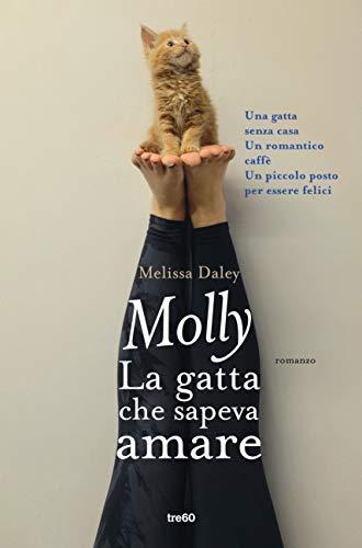 Molly la gatta che sapeva amare