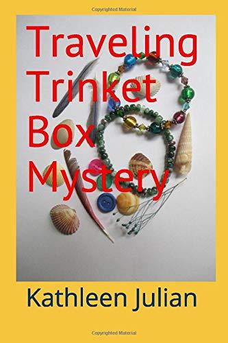 Traveling Trinket Box Mystery (Bradford House Mysteries, Band 4)