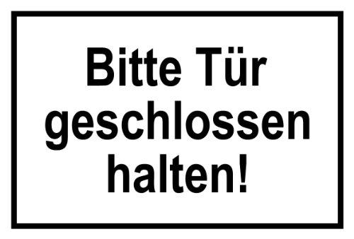 Hinweisschild aus Aluminium - Bitte Tür geschlossen halten! - 30 x 45 cm