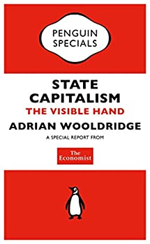 The Economist  State Capitalism  The Visible Hand