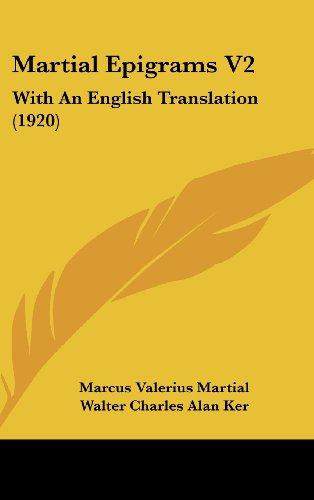 Martial Epigrams V2: With an English Translation (1920)
