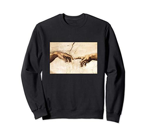Creation of Adam Michelangelo Die Erschaffung Adams Kunst Sweatshirt