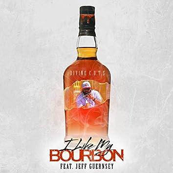 I Like My Bourbon
