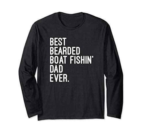 Bester Bartboot Fishin' Dad aller Zeiten. Fischer Langarmshirt