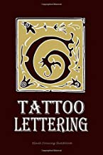 Tattoo lettering: Tattoo fonts and lettering styles sketchbook- Tattoo artist drawing gift journal