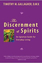 Discernment of Spirits: An Ignatian Guide for Everyday Living Paperback