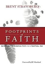 Footprints of Faith: Defending the Christian Faith in a Skeptical Age