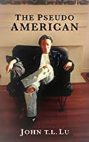 The Pseudo American