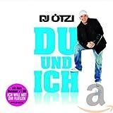 Songtexte von DJ Ötzi - Du und ich