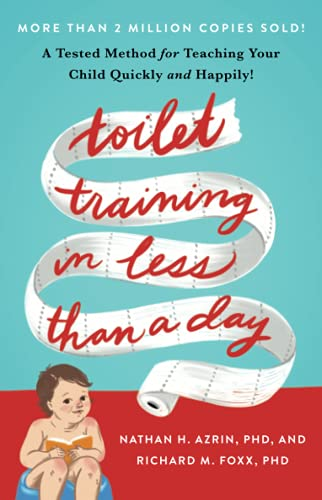 Compare Textbook Prices for Toilet Training in Less Than a Day Illustrated Edition ISBN 9781982120757 by Azrin, Nathan,Foxx, Richard M.