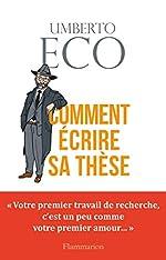 Comment écrire sa thèse d'Umberto Eco